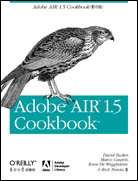 Adobe AIR 1.5 Cookbook(影印版)